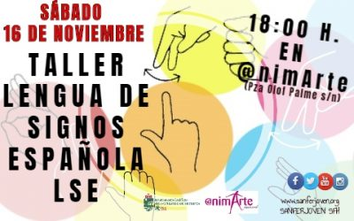 TALLER MONOGRÁFICO LENGUA DE SIGNOS EN @NIMARTE
